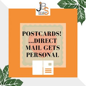 Postcards - get personal with direct mail